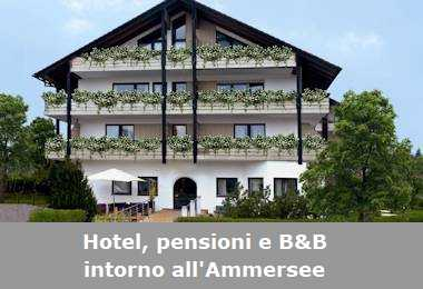 Hotel, pensioni e Bed and Breakfast intorno all'Ammersee