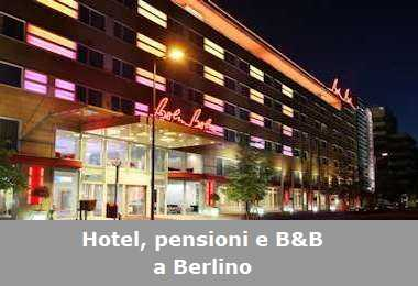 Hotel, pensioni e Bed and Breakfast a Berlino