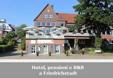 Hotel, pensioni e Bed and Breakfast a Friedrichstadt